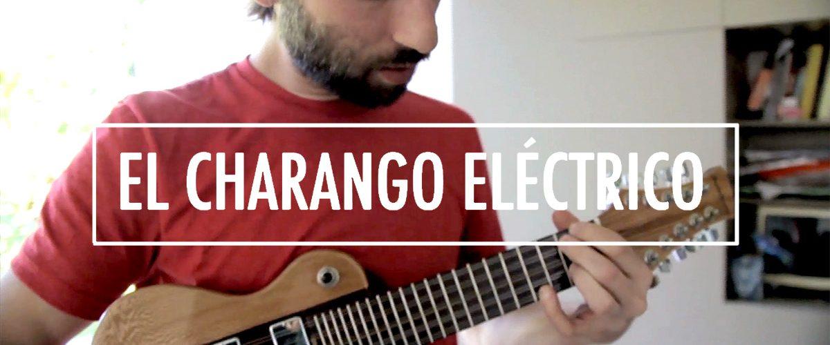 el-charango-electrico-de-mariano-delledonne