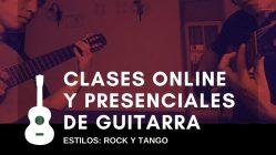 Clases de Guitarra Online y Presenciales estilos Rock y Tango