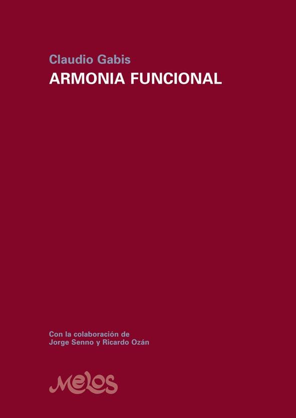 Armonía funcional de Claudio Gabis