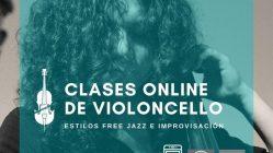 Clases de Violoncello Online - Estilos free jazz e improvisación